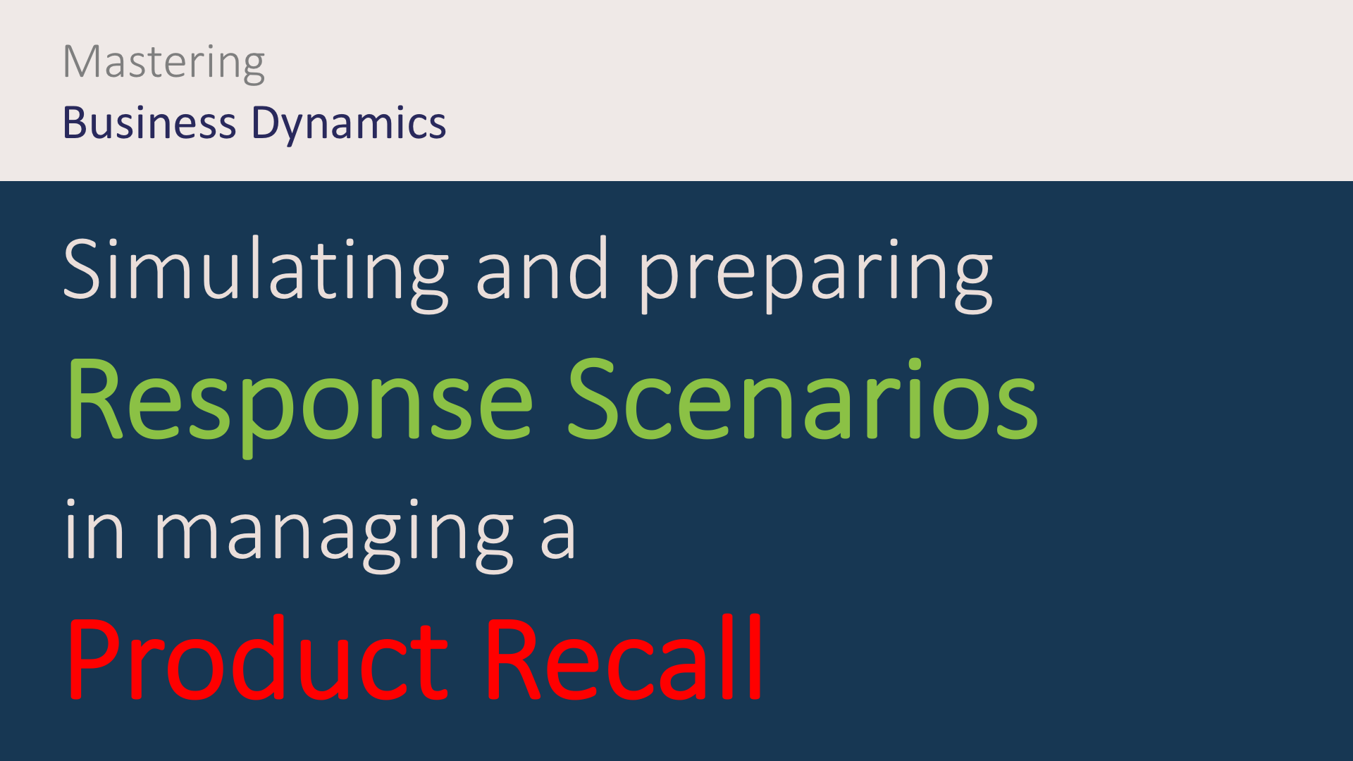Simulation and development of product recall crisis scenarios